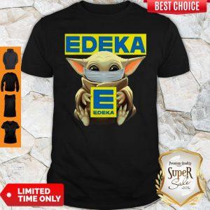 Pretty Baby Yoda Face Mask Hug Edeka Shirt