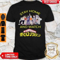 Pretty Stay Home And Watch My Hero Academia The Movie Shirt