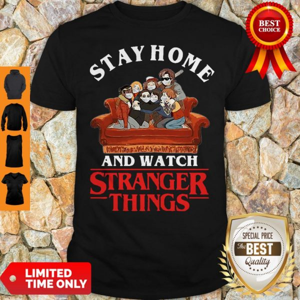 Stay Home And Watch Stranger Things COVID-19 Shirt