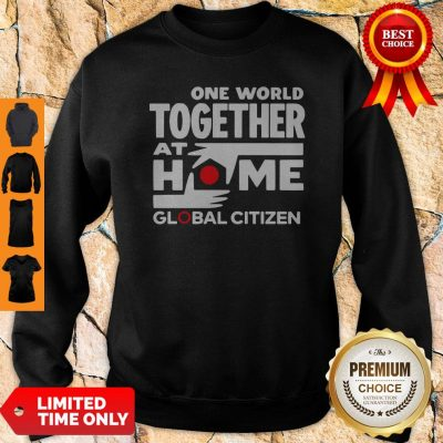 Official One World Together At Home Global Citizen 2020 Sweatshirt
