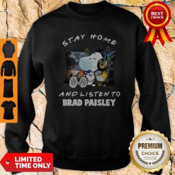 Snoopy Stay Home And Listen To Brad Paisley COVID-19 Sweatshirt