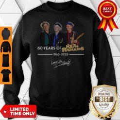 60 Years Of Keith Richards 1960 2020 Signature Sweatshirt