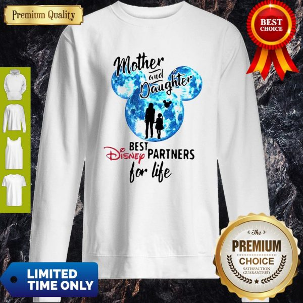 Mickey Mother And Daughter Best Disney Partners For Life Sweatshirt