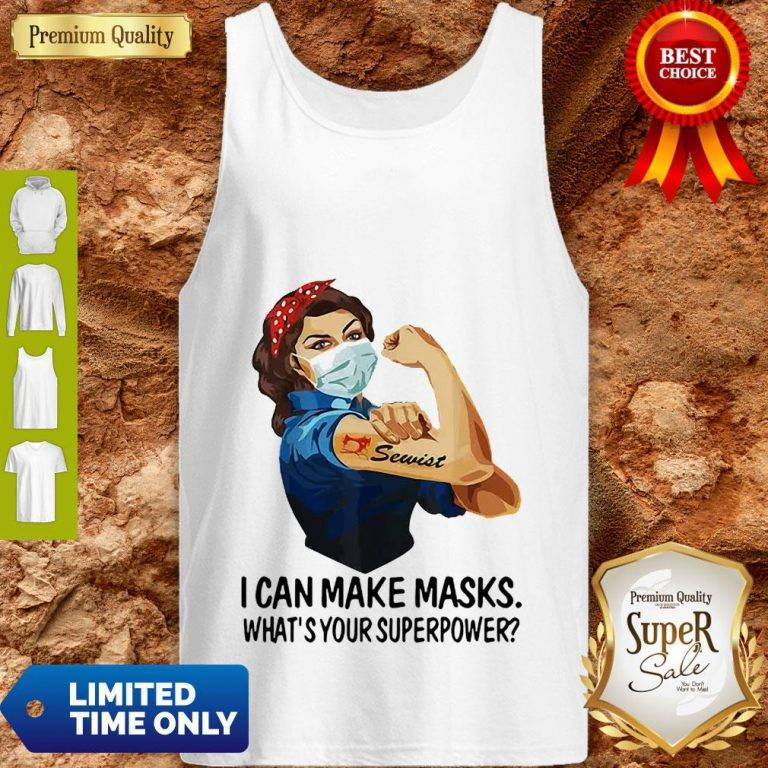 Strong Girl Sewist I Can Make Masks What's Your Superpower Coronavirus Tank Top