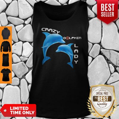 Top Crazy Dolphin Lady Tank Top