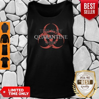 Top This is My Quarantine Tank Top