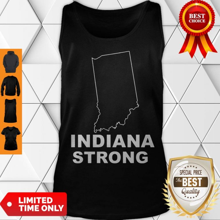 Cute Indiana Strong Indiana State US Tank Top