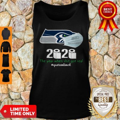 Seattle Seahawks Mask 2020 The Year When Shit Got Real #Quarantined Tank Top