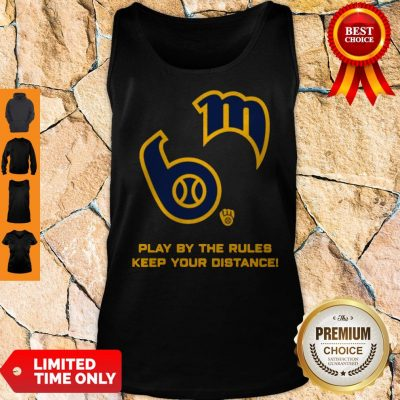 Milwaukee Brewers Play By The Rules Keep Your Distance Tank Top