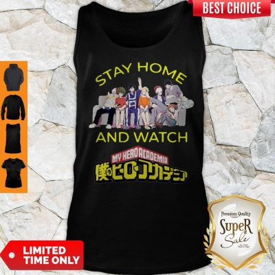 Pretty Stay Home And Watch My Hero Academia The Movie Tank Top