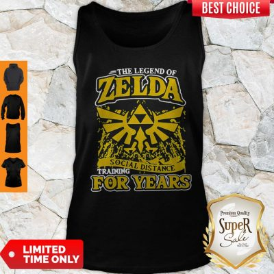 The Legend Of Zelda Social Distance Training For Years Tank Top