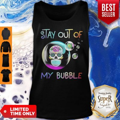 Official Sugar Skull Mask Stay Out Of My Bubble Coronavirus Tank Top