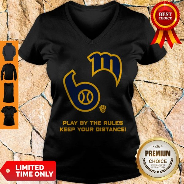 Milwaukee Brewers Play By The Rules Keep Your Distance V-Neck