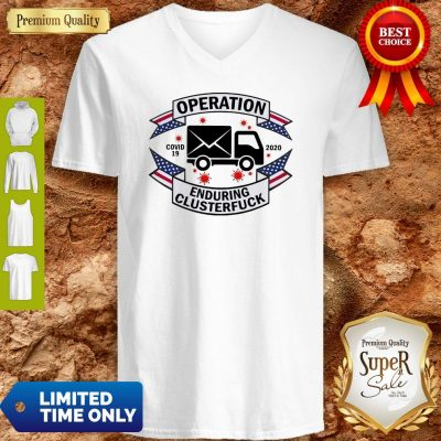 Operation COVID 19 2020 Enduring Clusterfuck V-Neck