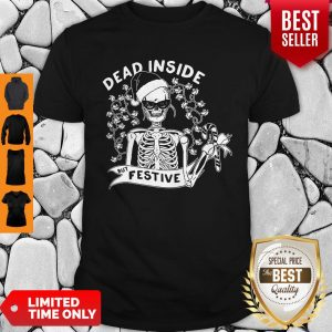 Awesome Dead Inside But Festive Christmas Shirt