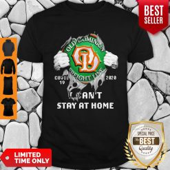 Blood Inside Me Old Dominion Freight Line COVID-19 2020 I Can't Stay At Home Shirt
