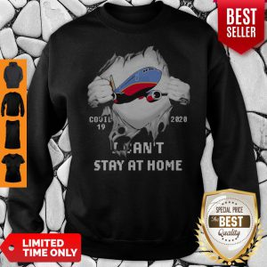 Blood Inside Me Southwest Airlines COVID-19 2020 I Can't Stay At Home Sweatshirt