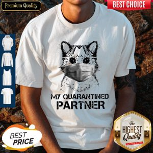 Cute Cat My Quarantined Partner Coronavirus Shirt