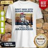 Don't Mess With Mamasaurus You'll Get Jurasskicked Autism Vintage Shirt