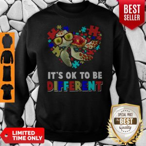 Funny Turtle Autism It's Ok To Be Different Sweatshirt