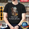 Good Toss A Coin To Your Witcher Salt Bae Geralt Shirt