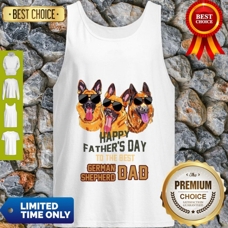 Happy Father's Day To The Best German Shepherd Dad Tank Top