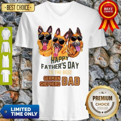Happy Father's Day To The Best German Shepherd Dad V-neck