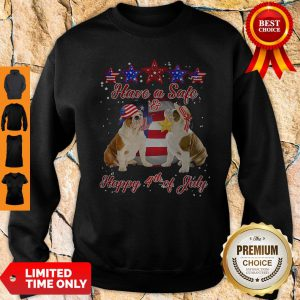 Independence Day Pulldogs Have A Safe And Happy 4th Of July Sweatshirt