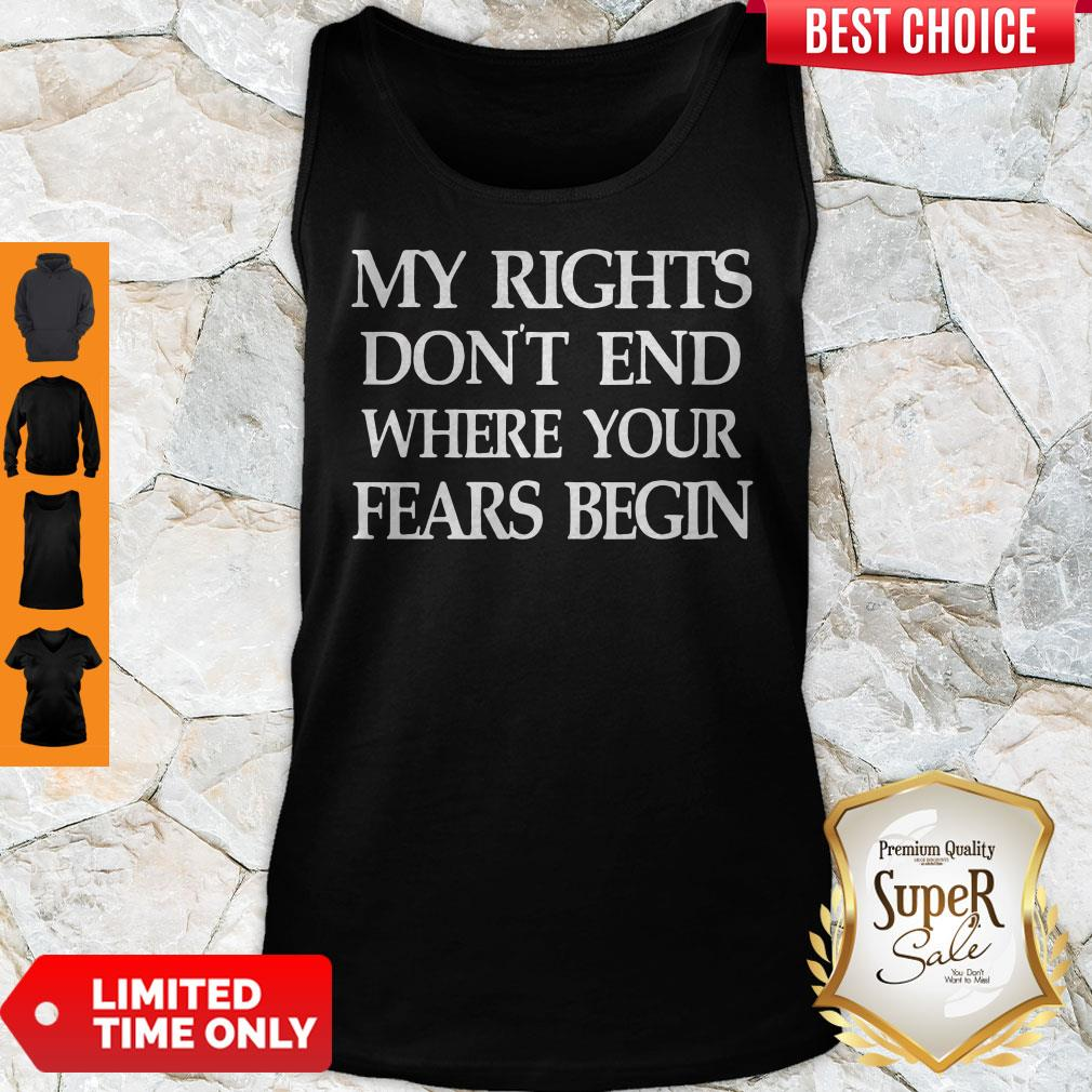 Official My Rights Don't End Where Your Fears Begin Tank Top