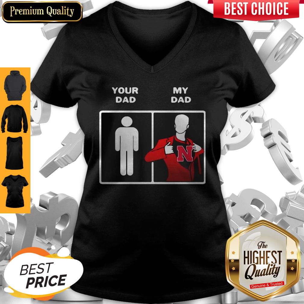 Your Dad My Dad Nebraska Cornhuskers Happy Father's Day V-neck
