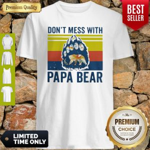 Premium Don't Mess With Papa Bear Vintage Shirt