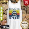 Premium Don't Mess With Papa Bear Vintage Tank Top