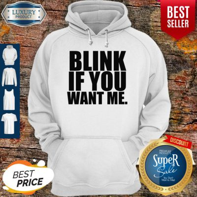Premium Kenny Powers Blink If You Want Me Hoodie