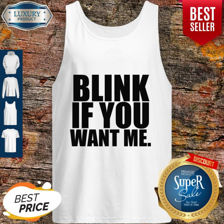 Premium Kenny Powers Blink If You Want Me Tank Top