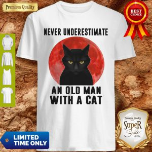 Premium Never Underestimate An Old Man With A Cat Shirt