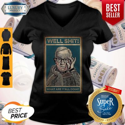 Pretty Leslie Jordan Well Shit What Are Y'all Doin V-neck