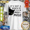 It's Just A Buch Of Hocus Pocus Black Cat Shirt