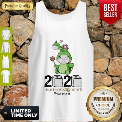 Turtle Mom 2020 The Year When Shit Got Real Quarantined Toilet Paper COVID-19 Tank Top