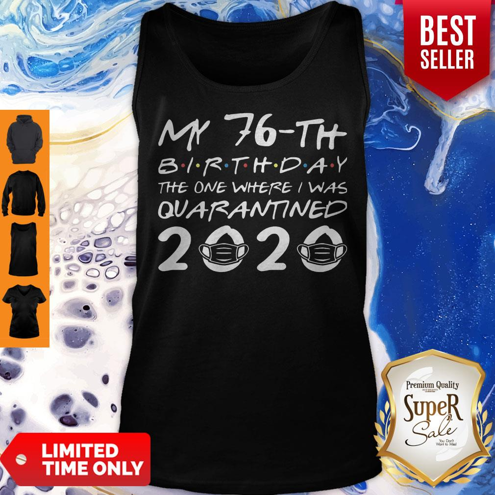 Born In 1944 My 76th Birthday The One Where I Was Quarantined 2020 Classic Tank Top