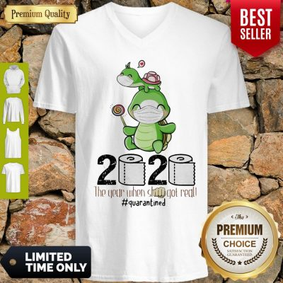Turtle Mom 2020 The Year When Shit Got Real Quarantined Toilet Paper COVID-19 V-neck