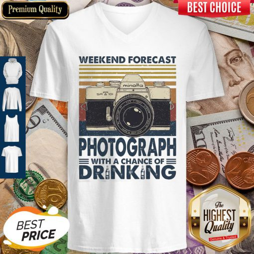 Weekend Forecast Photograph With A Chance Of Drinking Vintage V-neck