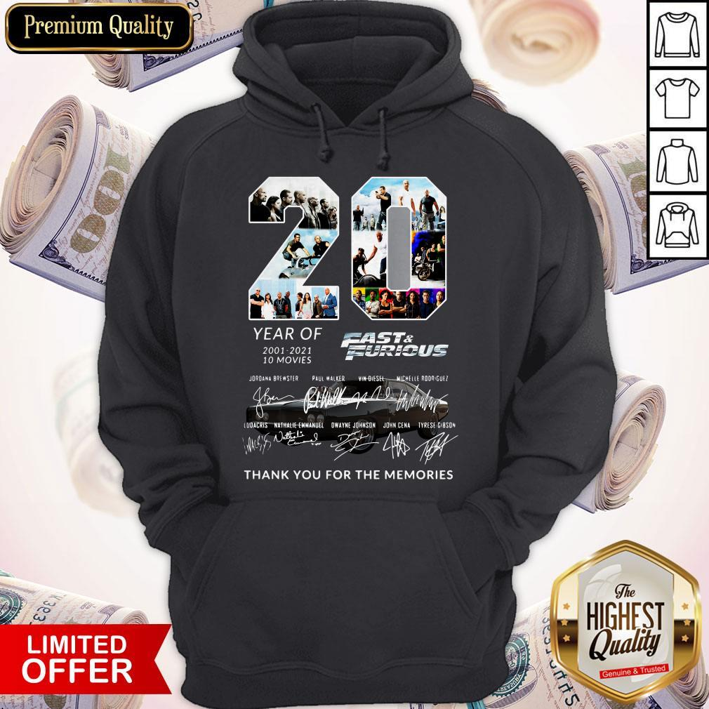 20 Year Of Fast And Furious 2001-2021 10 Movies Thank You For The Memories Signatures Hoodie