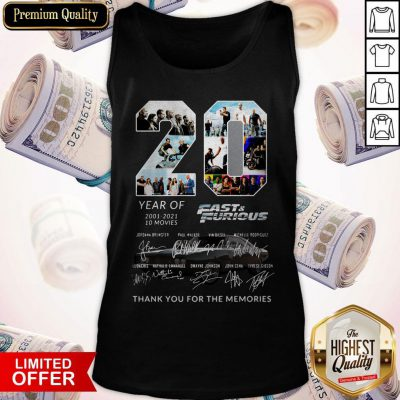 20 Year Of Fast And Furious 2001-2021 10 Movies Thank You For The Memories Signatures Tank Top
