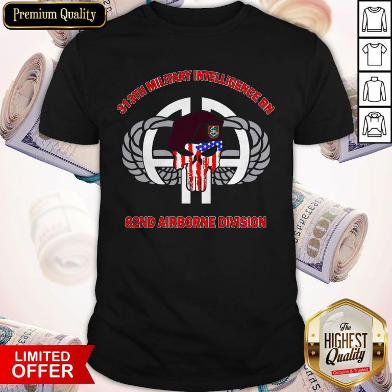 313th Military Intelligence BN 82nd Airborne Division Shirt