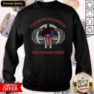 313th Military Intelligence BN 82nd Airborne Division Sweatshirt
