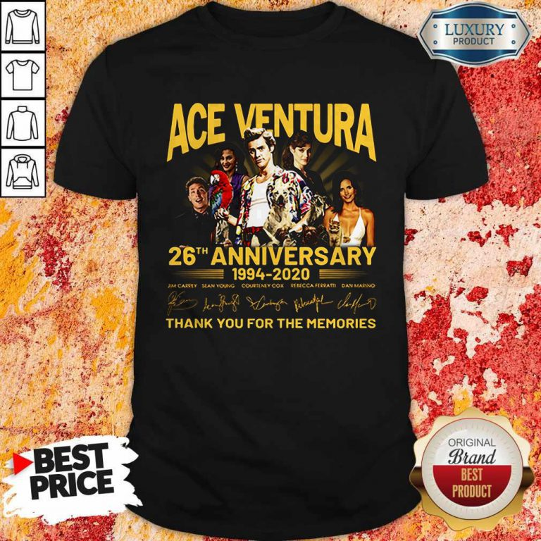 ACE Ventura 26th Anniversary 1994 2020 Thank You For The Memories Signatures Shirt