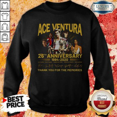 ACE Ventura 26th Anniversary 1994 2020 Thank You For The Memories Signatures Sweatshirt
