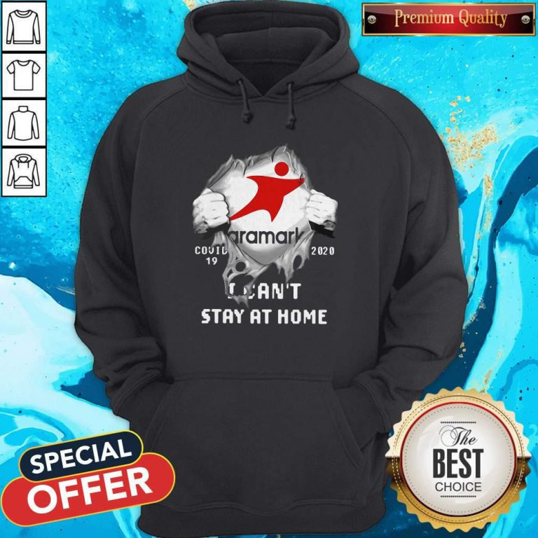 Aramark Inside Me COVID-19 2020 I Can't Stay At Home Hoodie