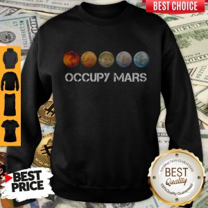 Awesome Five Occupy Mars Nasa SpaceX Sweatshirt