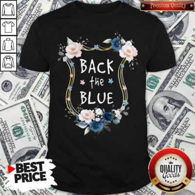 Awesome Flower Back The Blue Shirt